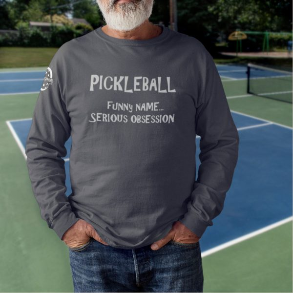 Serious obsession long sleeve pickleball t-shirt - Picklesphere.com.